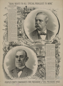 People's Party campaign poster from 1892 promotes James Weaver for President of the United States. The party disappeared after the election of 1896, absorbed for the most part into the Democratic Party.