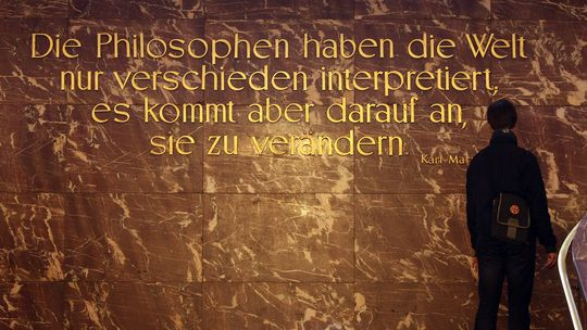 Marx's famous statement concluding his 1845 Theses on Feuerbach is engraved in the entryway of Humboldt University, Berlin.